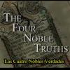 Las 4 nobles verdades del Budismo