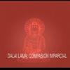 La compasión imparcial por el Dalai Lama
